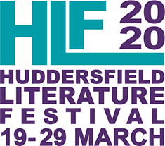 Huddersfield Literature Festival, 19 - 29 March 2020